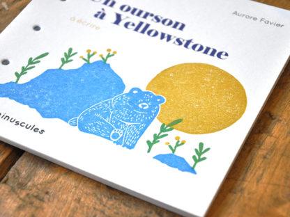 livres de jeunesse à écrire couverture - un ourson à Yellowstone - les minuscules
